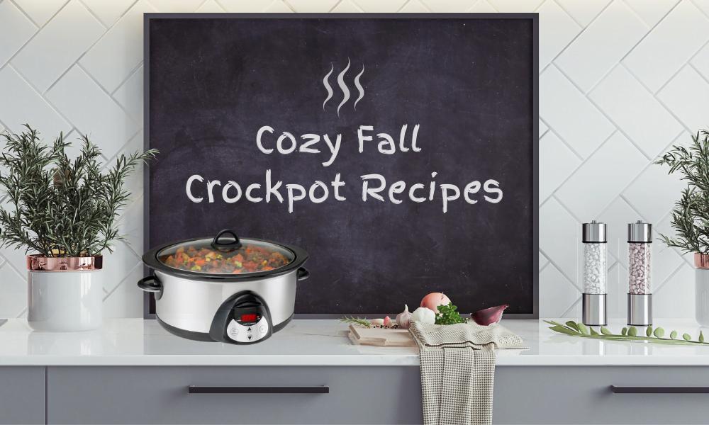 Cozy Fall Crockpot Recipes